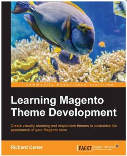 Magento theme development book by Richard Carter