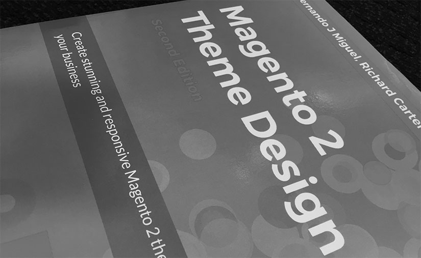 Magento 2 Theme Design book - reviewed by our Magento consultant Richard Carter